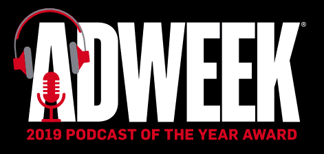 Adweek Podcast of the Year Awards